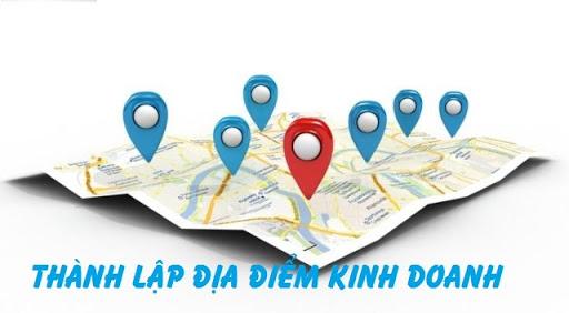 hướng dẫn thủ tục Thành lập địa điểm kinh doanh
